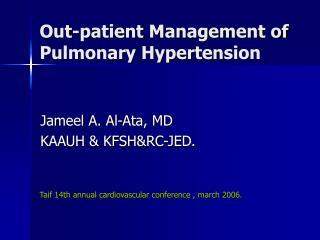 Out-patient Management of Pulmonary Hypertension