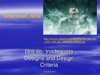 Unit 6b: Inadequate Designs and Design Criteria