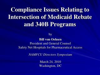 Compliance Issues Relating to Intersection of Medicaid Rebate and 340B Programs