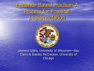 Evidence-Based Practice: A Process for Practical Implementation