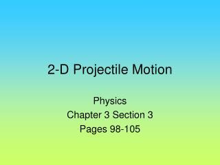 2-D Projectile Motion