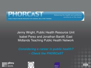 Jenny Wright, Public Health Resource Unit