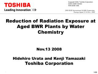 Reduction of Radiation Exposure at Aged BWR Plants by Water Chemistry