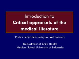 Introduction to Critical appraisals of the medical literature