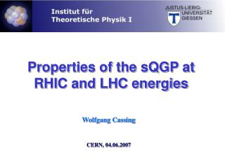 Properties of the sQGP at RHIC and LHC energies