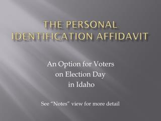 THe  Personal Identification Affidavit