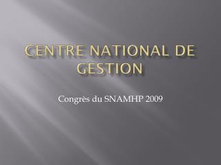 Centre National de Gestion