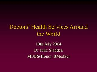 Doctors' Health Services Around the World
