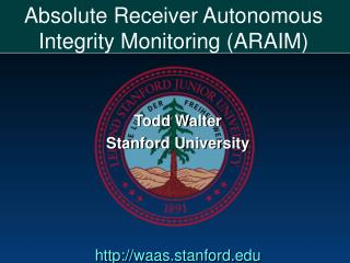 Absolute Receiver Autonomous Integrity Monitoring (ARAIM)