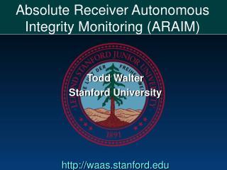 Absolute Receiver Autonomous Integrity Monitoring (ARAIM)