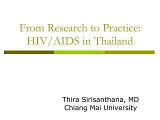 From Research to Practice: HIV/AIDS in Thailand