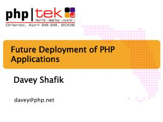 Future Deployment of PHP Applications