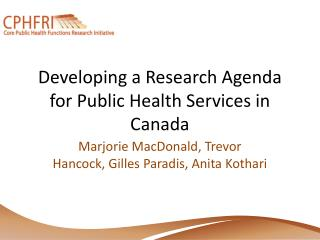 Developing a Research Agenda for Public Health Services in Canada