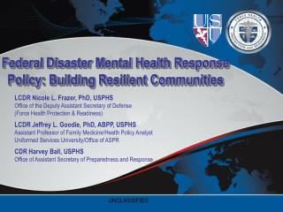 Federal Disaster Mental Health Response Policy: Building Resilient Communities