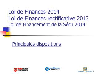 Loi de Finances 2014 Loi de Finances rectificative 2013 Loi de Financement de la Sécu 2014