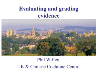 Evaluating and grading evidence