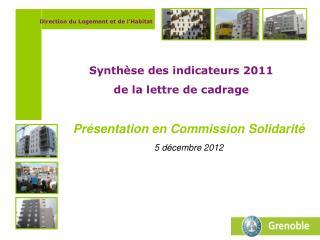 Présentation en Commission Solidarité 5 décembre 2012