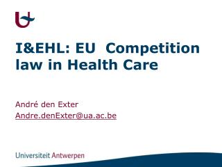 I&EHL: EU  Competition law in Health Care