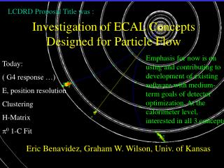 Investigation of ECAL Concepts Designed for Particle Flow