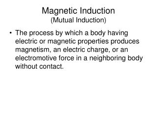 Magnetic Induction (Mutual Induction)
