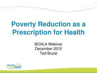 Poverty Reduction as a Prescription for Health
