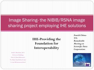 Image Sharing- the NIBIB/RSNA image sharing project employing IHE solutions
