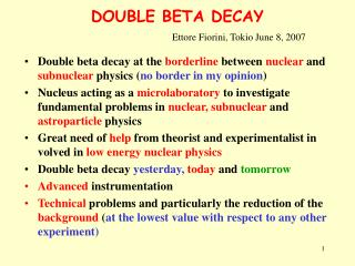 DOUBLE BETA DECAY
