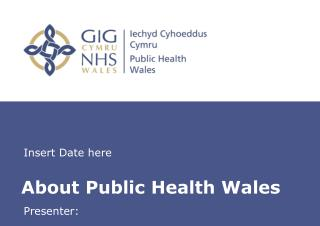 About Public Health Wales