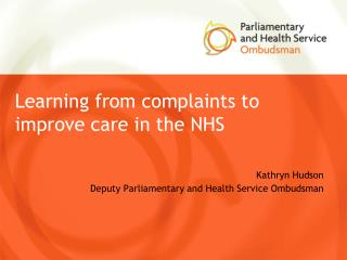 Learning from complaints to improve care in the NHS