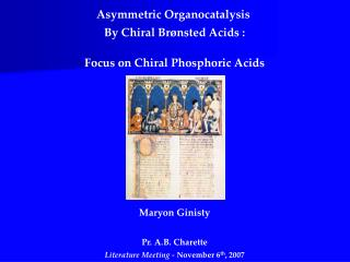 Asymmetric Organocatalysis  By Chiral Br ø nsted Acids : Focus on Chiral Phosphoric Acids
