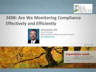 340B: Are We Monitoring Compliance Effectively and Efficiently