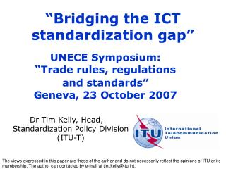 The views expressed in this paper are those of the author and do not necessarily reflect the opinions of ITU or its memb