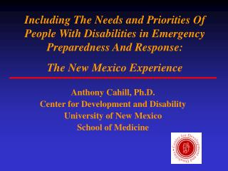 Anthony Cahill, Ph.D.  Center for Development and Disability University of New Mexico