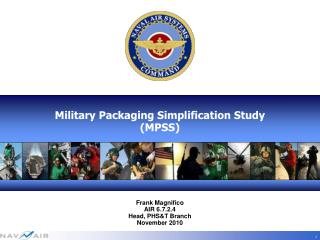 Military Packaging Simplification Study (MPSS)