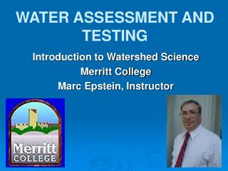 WATER ASSESSMENT AND TESTING