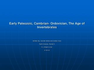 Early Paleozoic, Cambrian- Ordovician, The Age of Invertebrates