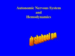 Autonomic Nervous System and Hemodynamics