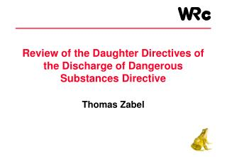 Review of the Daughter Directives of the Discharge of Dangerous Substances Directive