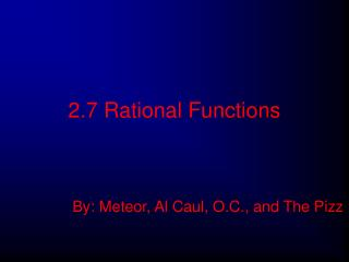 2.7 Rational Functions