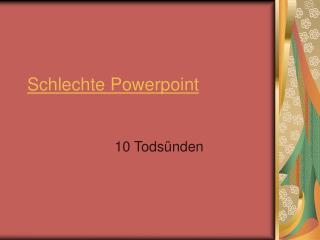 Schlechte Powerpoint