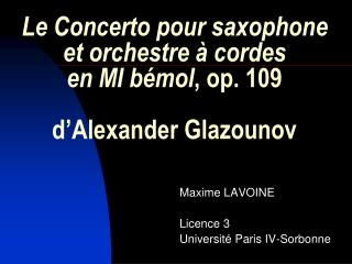 Le Concerto pour saxophone et orchestre à cordes  en MI bémol , op. 109  d'Alexander Glazounov