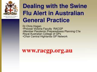 Dealing with the Swine Flu Alert in Australian General Practice