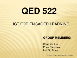 ICT FOR ENGAGED LEARNING