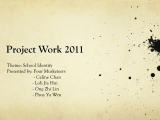 Project Work 2011