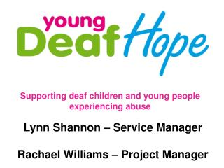 Supporting deaf children and young people experiencing abuse