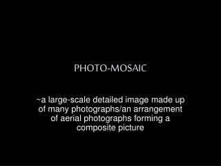 PHOTO-MOSAIC