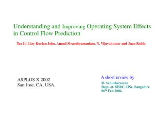Understanding and  Improving  Operating System Effects  in Control Flow Prediction