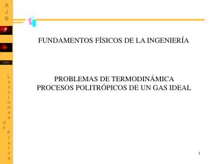 PROBLEMAS DE TERMODIN MICA  PROCESOS POLITR PICOS DE UN GAS IDEAL
