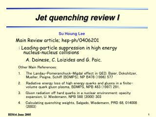 Jet quenching review I