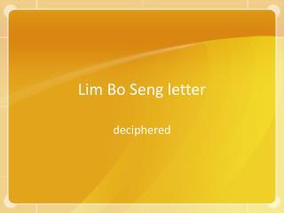 Lim Bo Seng letter